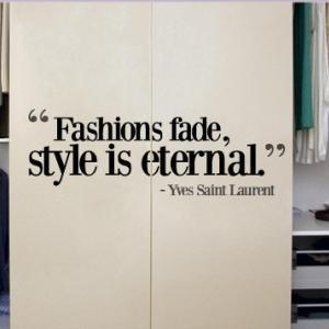 Wall Decal Quotes - Fashion Fade St..