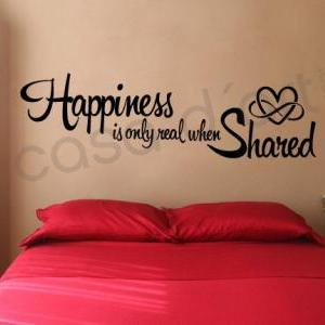 Wall Decal Quotes -  Vinyl Quote Wall Housewares Happiness is only Real when Shared Decal Quote